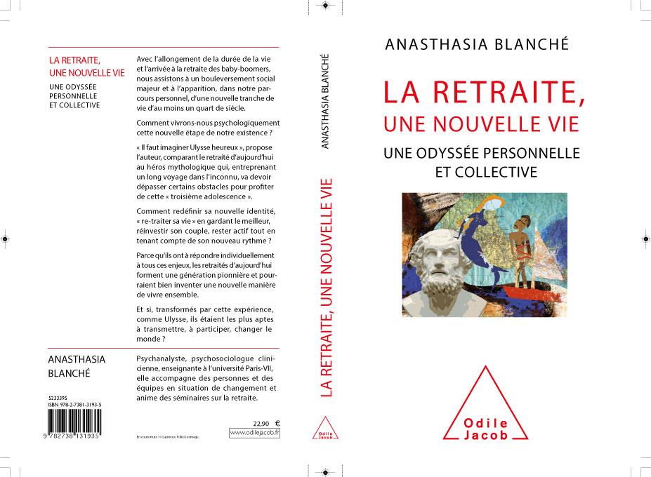 La retraite une nouvelle vie - Anathasia Blanché